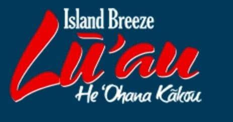Island Breeze Luau – Hilo HI